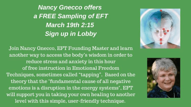 Nancy Gnecco offers a sampling of eft emotional freedom technique at A Garden For Wellness