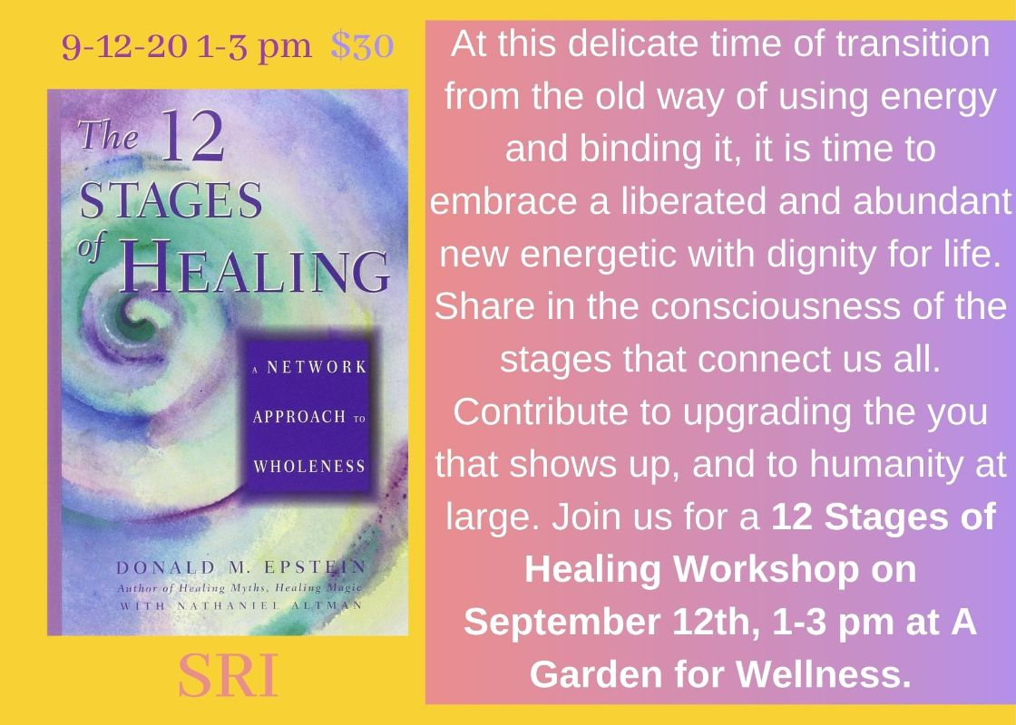 The 12 Stages of Healing By A Garden of Wellness